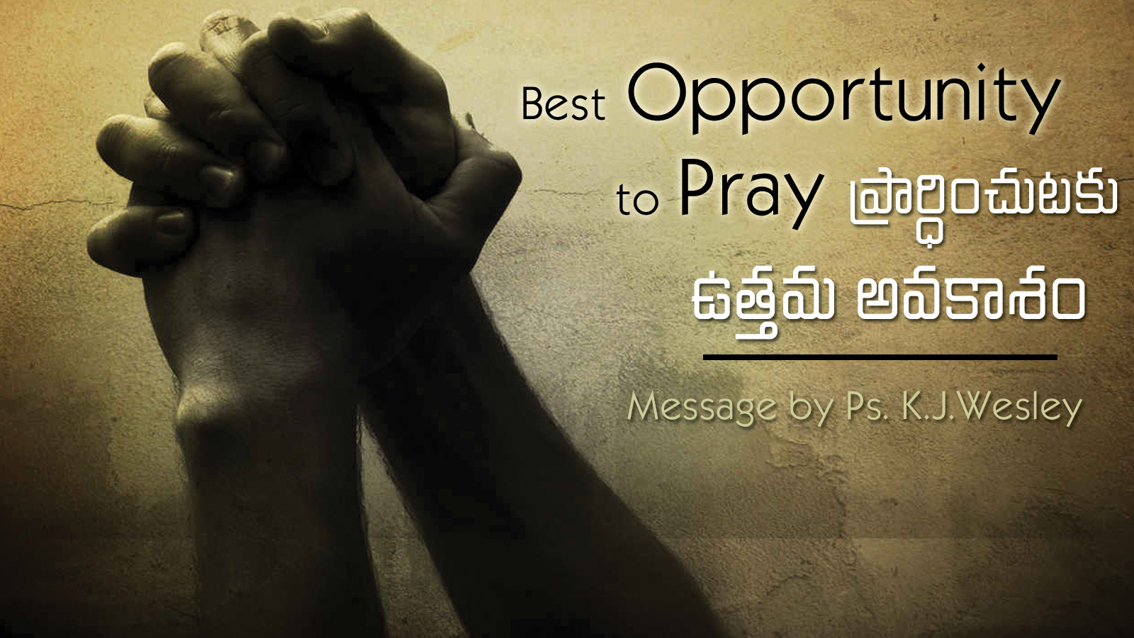 Best Opportunity to Pray (A322)